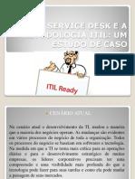 Service Desk - Itil_estudo de Caso