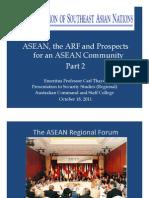 Thayer ASEAN, ARF and ASEAN Community Part 2