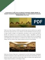 Finalization Draft Law on Islamic Economics Meets Needs in Islamic Economic Dispute Resolution in International Economic Globalization Era Crisis