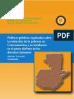 Políticas públicas regionales sobre  la reducción de la pobreza en  Centroamérica y su incidencia en el  pleno disfrute de los derechos humanos