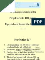 Informationssökning+inför+projektarbete+100P+2008