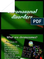 Chromosomal_Disorders by-smriti Smira Dash