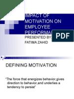 Impact of Motivation on Employee Performance 1