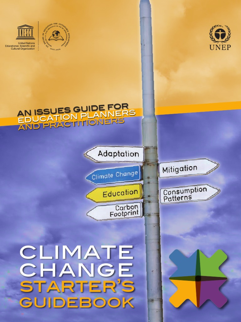 Ecoschools gt home gt resources and guides gt charts and posters - Climate Change Starters Guidebook An Issues Guide For Education Planners And Practitioners Greenhouse Gas Global Warming
