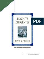 ENSEÑAD DILIGENTEMENTE – Élder Boyd K. Packer