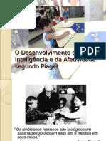 Piaget O Desenvolvimento da Inteligência e da Afetividade