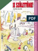 Peter.kline.zseninek.szulettunk Bit Book