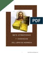 Siete Afirmaciones y Evidencias Del Libro de Mormón - John A. Widtsoe Y Franklin S. Harris. Tr.