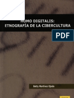 Betty Martinez - Homo Digital Is, Etnografía de La Cibercultura