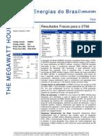 280706 - Flash News Elétricas - Energias Do Brasil - Result a Dos Fracos Para o 2T06
