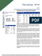 030806 - Flash News Petróleo e Gás - Petrobras - Dívida Com Fundo de Pensão
