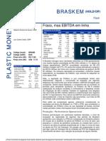 070806 - Flash News Petroquímica - Braskem - Fraco, Mas EBITDA Em Linha
