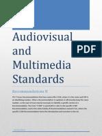 Audiovisual and Multimedia Standards