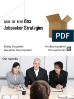 Out of the Box Jobseeker Strategies 18 Oct 2011