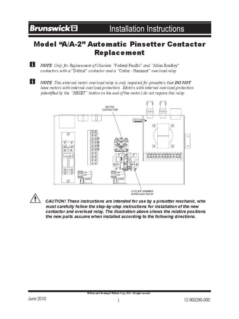 Manual Boliche Installation Instructions Model A A2 Contactor Cutler Hammer Wiring Diagram For Replacement 112 900290 Relay Components