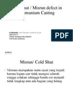 Cold Shut and Misrun Defect in Al Casting