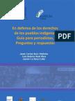 En Defensa de los Derechos de los Pueblos Indigenas Guia para periodistas preguntas y respuestas