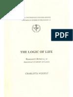 Weigelt - Logic of Life Heidegger 039 s Retrieval of Aristotle 039 s Concept of Logos Stockholm Studies in Philosophy 24