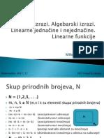Vezbe1-Brojevni Izrazi.algebarski Izrazi.linearne Jednacine i Nejednacine.linearne Funkcije
