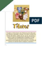 El jugar e interactuar con Títeres es una idea que nos fascina a grandes y chicos