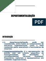 5 - Departamentalização
