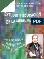 Estudio y Educacion de La Mediumnidad 2