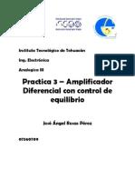 Practica 3 Amplificador Diferencial Con Control de Equilibrio
