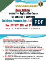 Manual Guideline Online Pre-reg Sem 3 20112012