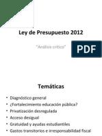 Ley de Presupuesto 2012 Análisis crítico