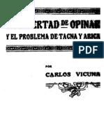 La Libertad de Opinar y El Problema de Tacna y Arica. (1921)