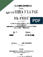 Revelaciones históricas sobre la guerra y la paz en el Perú, con la descripción de todos los combates llevados en tierra y mar por los beligerantes....... (1884)