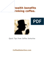 1008524 the Health Benefits of Drinking Coffee