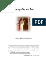Espiritismo Divaldo P Franco - Evangelho No Lar (Joanna de Angelis)