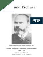 Johann Frohner Bericht