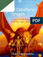 Iñaki Santamaría Carbajo - El Caballero Dragon