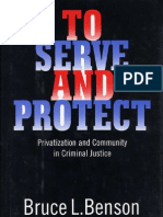 Bruce Benson - To Serve and Protect - Privatization and Community in Criminal Justice