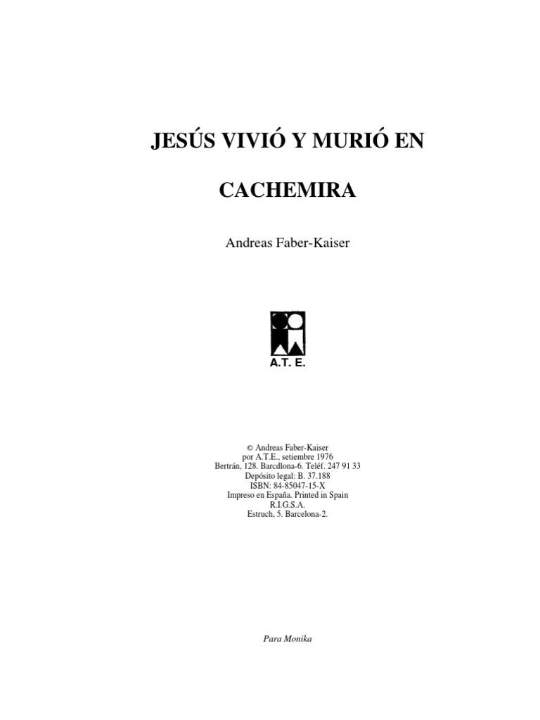 Andreas Faber-Kaiser - Jesús Vivió Y Murió en Cachemira