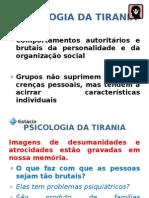 PSICOLOGIA DA TIRANIA