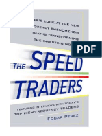 Speed Trading Becoming Bigger, Stronger and more Prevalent