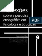 Reflexões sobre a pesquisa etnográfica em psicologia e educação