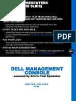 Dell Management Console Customer Presentation (Co-brand Ready) - English