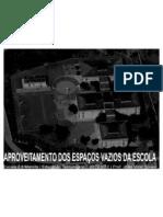 APROVEITAMENTO DE VAZIOS