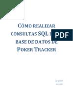 Cómo Realizar Consultas SQL en La BD de Poker Tracker Por Spainfull