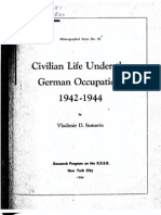 Samarin Vladimir D. Civilian Life Under German Occupation 1942-1944