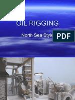 Oil Rigging