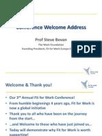 Welcome Address by Steve Bevan