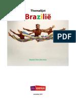 Themalijst Brazilië, film, muziek, literatuur
