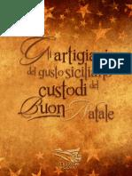 Gli Artigiani del Gusto Siciliano, Custodi del Buon Natale