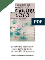 Dragonetti y Tola, Sutra Del Loto - El Conflicto Del Cambio