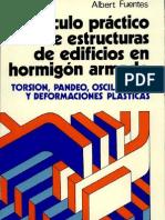 Cálculo práctico de estructuras de edificios en hormigón armado Escrito por Albert Fuentès